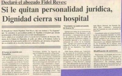 Declaró el abogado Fidel Reyes: Si le quitan personalidad jurídica, Dignidad cierra su hospital
