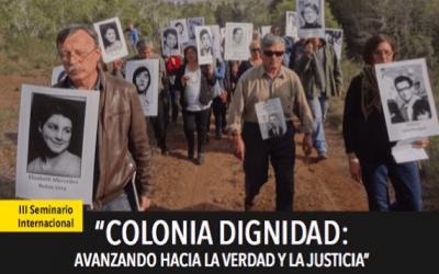 Invitación III Seminario Internacional Colonia Dignidad: Avanzando hacia la verdad y la justicia